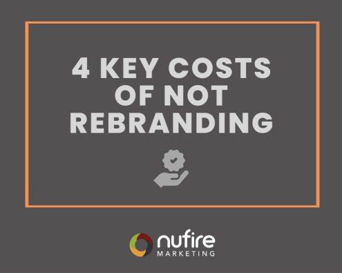 4 key costs of not rebranding